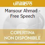 FREE SPEECH cd musicale di MANSOUR AHMAD