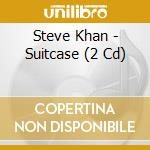 THE SUITCASE LIVE IN.....  (2 CD) cd musicale di KHAN STEVE
