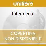 Inter deum cd musicale