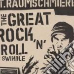 The great rock n'roll swindle cd musicale di T. Raumschmiere