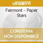 Paper star cd musicale di Fairmont
