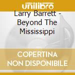Beyond the mississippi cd musicale