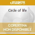 Circle of life cd musicale