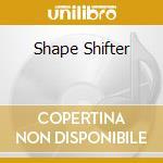 SHAPE SHIFTER                             cd musicale di Nia Coph