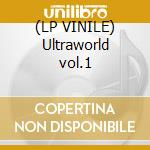 (LP VINILE) Ultraworld vol.1 lp vinile