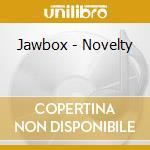 NOVELTY cd musicale di JAWBOX