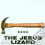 Bang cd musicale di Lizard Jesus