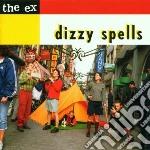 Ex - Dizzy Spells cd musicale di EX