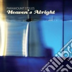 Paramount Styles - Heaven's Alright cd musicale di Styles Paramount