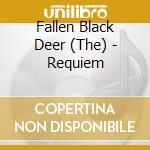 REQUIEM                                   cd musicale di (FALLEN) BLACK DEER
