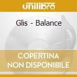 Glis - Balance cd musicale di GLIS
