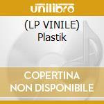 (LP VINILE) Plastik lp vinile