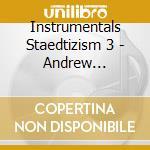STAEDTIZISM 3 cd musicale di ARTISTI VARI
