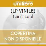 (LP VINILE) Can't cool lp vinile
