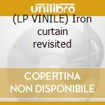 (LP VINILE) Iron curtain revisited lp vinile