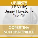 Jenny Hoyston - Isle Of cd musicale di Jenny Hoyston