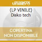 (LP VINILE) Disko tech lp vinile