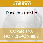 Dungeon master cd musicale