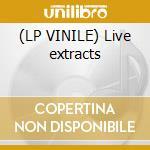 (LP VINILE) Live extracts lp vinile