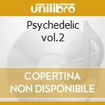 Psychedelic vol.2 cd musicale