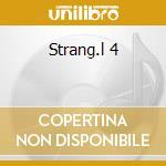 Strang.l 4 cd musicale