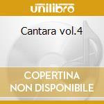 Cantara vol.4 cd musicale