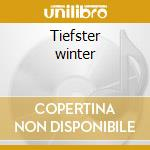 Tiefster winter cd musicale