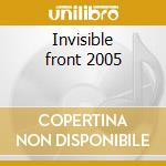 Invisible front 2005 cd musicale