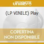 (LP VINILE) Play lp vinile