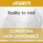 Reality to midi cd musicale