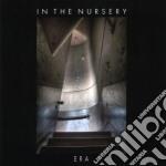 In The Nursery - Era cd musicale di IN THE NURSERY