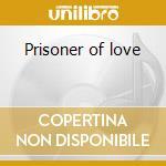 Prisoner of love cd musicale di Ray Price