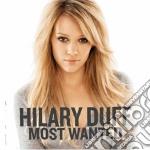Hilary Duff - Most Wanted cd musicale di Hilary Duff