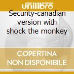 Security-canadian version with shock the monkey cd musicale di Peter Gabriel