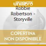 STORYVILLE cd musicale di ROBERTSON ROBBIE