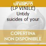 (LP VINILE) Untidy suicides of your lp vinile di Donut Alice