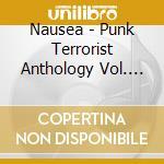 Nausea - Punk Terrorist Anthology Vol. II cd musicale di NAUSEA