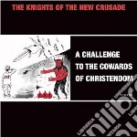 (LP VINILE) Challenge to the cowards of christendom lp vinile di Knights of the new c