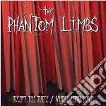 ACCEPT THE JUICE/WHOLE LOTO LOVE          cd musicale di Limbs Phantom