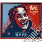 AUDACITY OF HYPE                          cd musicale di Jello Biafra