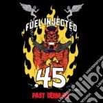 Fuel Injected.45 - Past Demo-ns cd musicale di Injected.45 Fuel