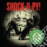 Jello Biafra & The Guantanamo School Of Medicine - Shock-u-py! cd musicale di Jello and th Biafra