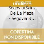 Segovia/Sainz De La Maza - Segovia & Zeitgenossen Vol.9 cd musicale di Andres Segovia