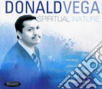 Donald Vega - Spiritual Nature cd musicale di Donald Vega