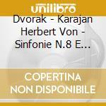SINFONIE N.8 E 9                          cd musicale di KARAJAN HERBERT VON