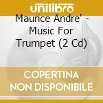 CONCERTI PER TROMBA cd musicale di Maurice AndrÈ