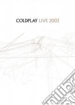 Live 2003 cd/dvd cd musicale di Coldplay
