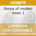 Genius of modern music 1 cd musicale