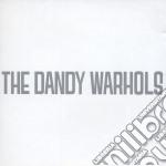 Dandy Warhols - Dandy Warhols cd musicale di DANDY WARHOLS