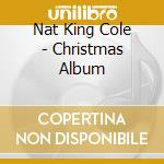 Nat King Cole - Christmas Album cd musicale di Cole nat king